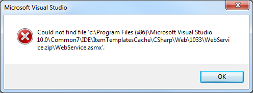 Could not find file c:\Program Files (x86)\Microsoft Visual Studio 10.0\Common7\IDE\ItemTemplatesCache\CSharp\Web\1033\WebService.zip\WebService.asmx